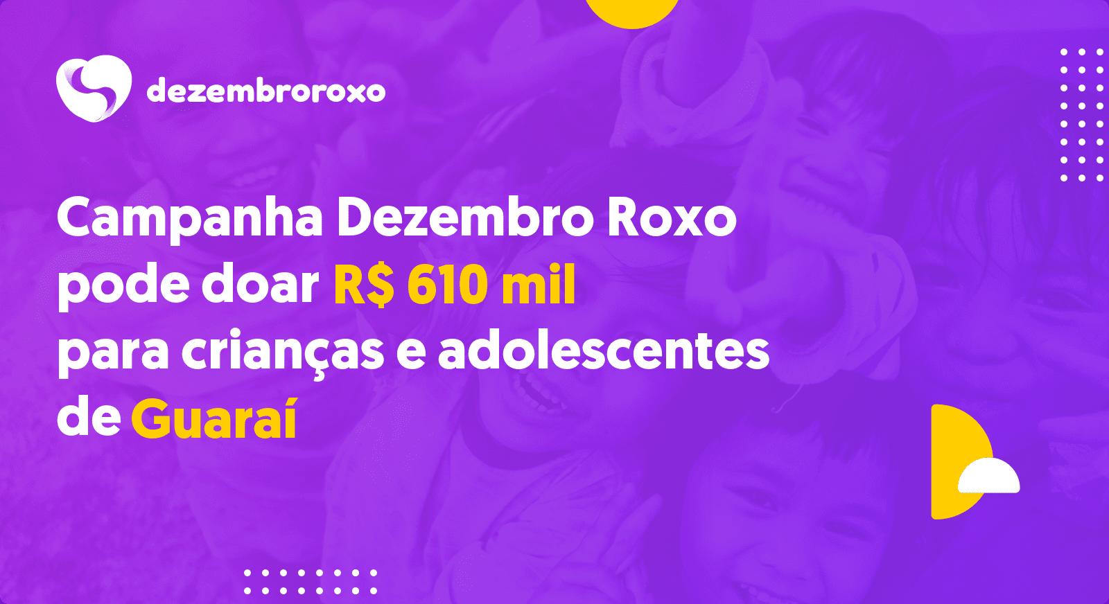 Campanha estimula doações por meio de abatimento no IR; potencial de Guaraí é de R$ 610 mil
