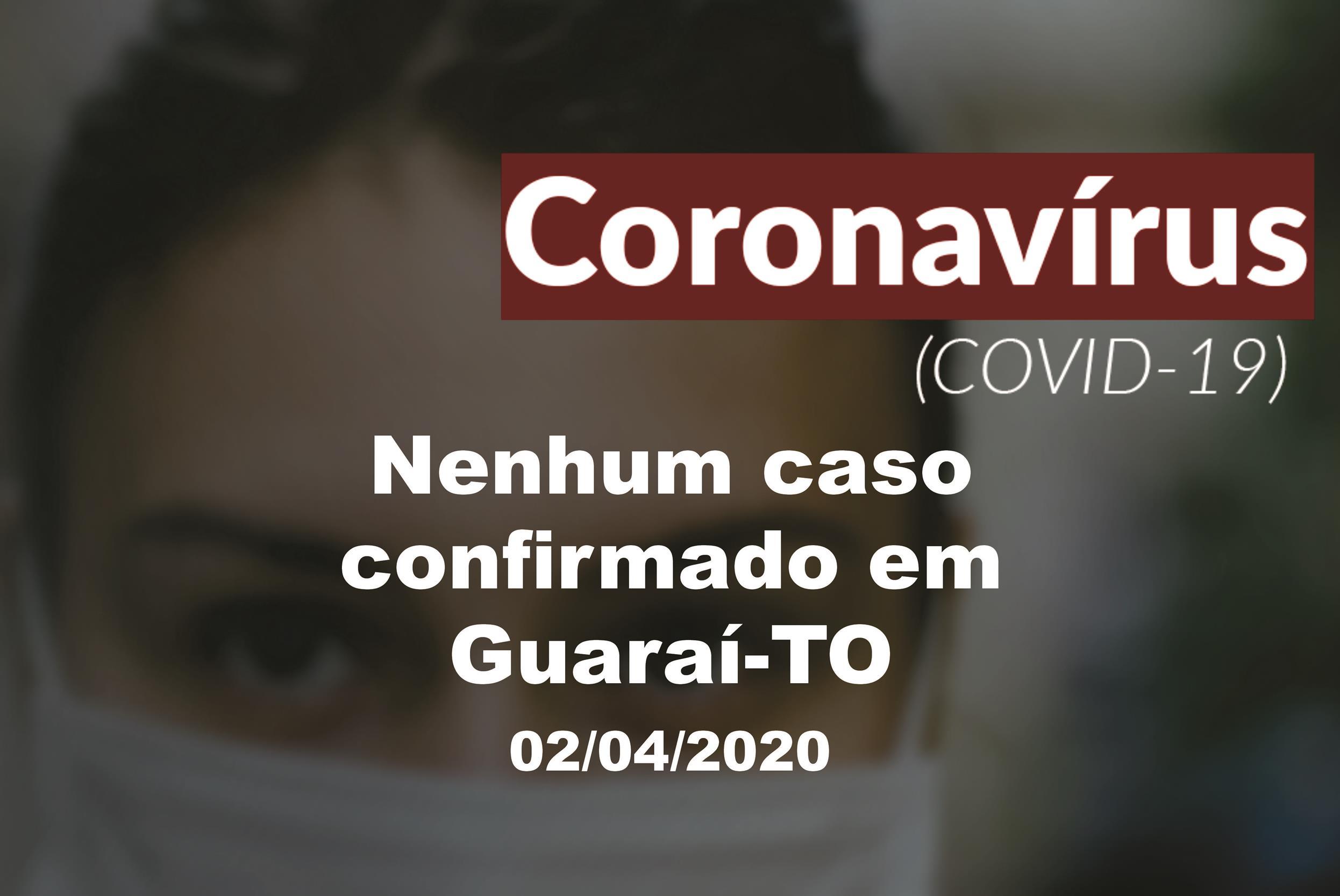 Das 27 suspeitas de Covid-19 em Guaraí, 23 não passaram por exame e 4 foram descartadas